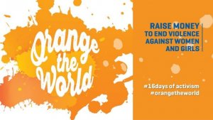Orange the world campaign is a 16 days of activism